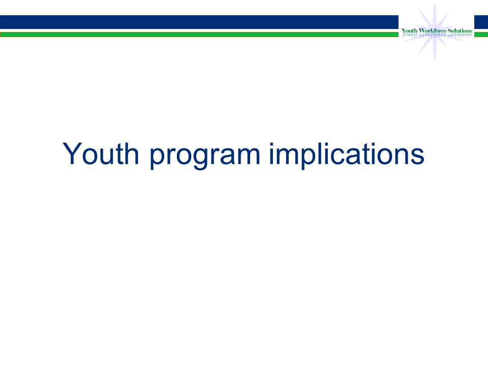 Youth program implications