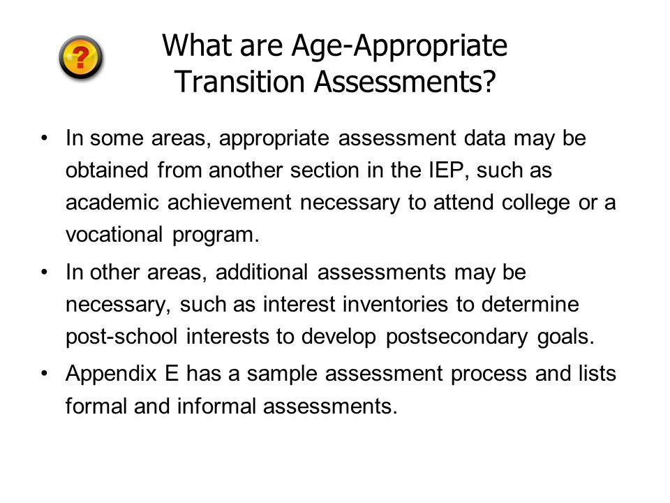 What are Age-Appropriate Transition Assessments.