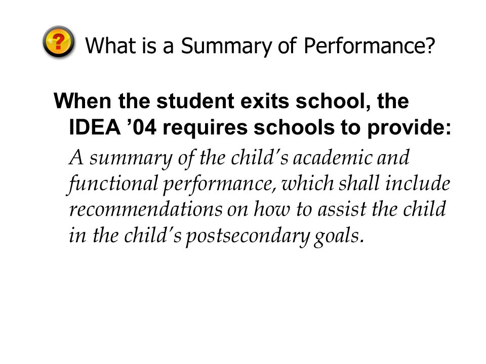 What is a Summary of Performance.