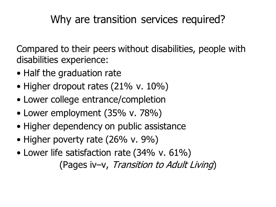 Why are transition services required.