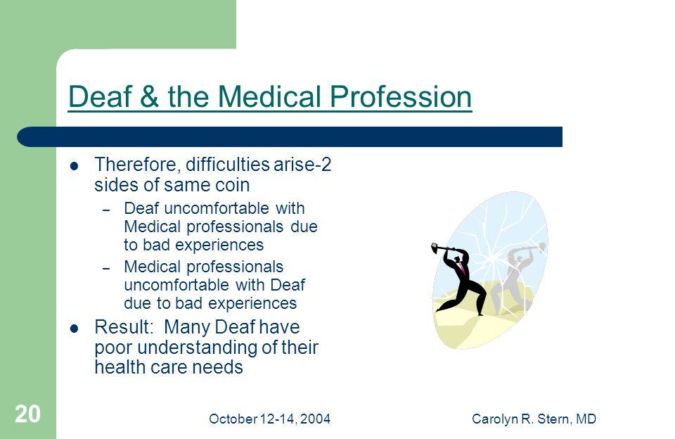 October 12-14, 2004Carolyn R.