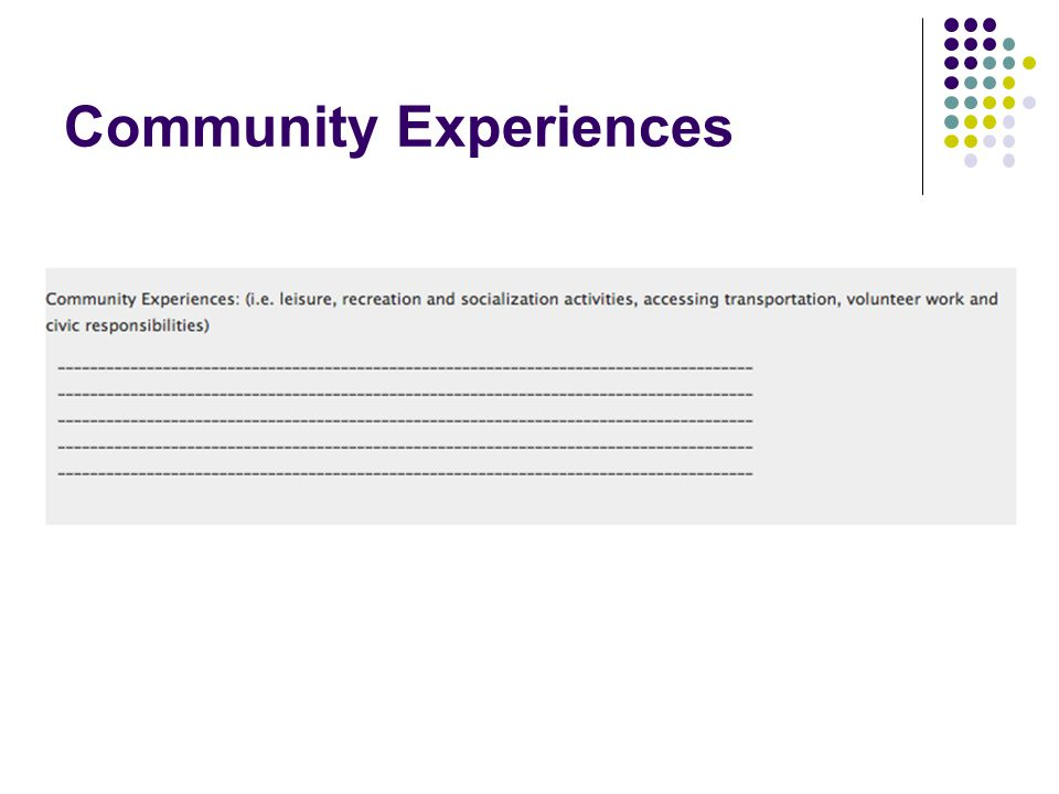 Community Experiences