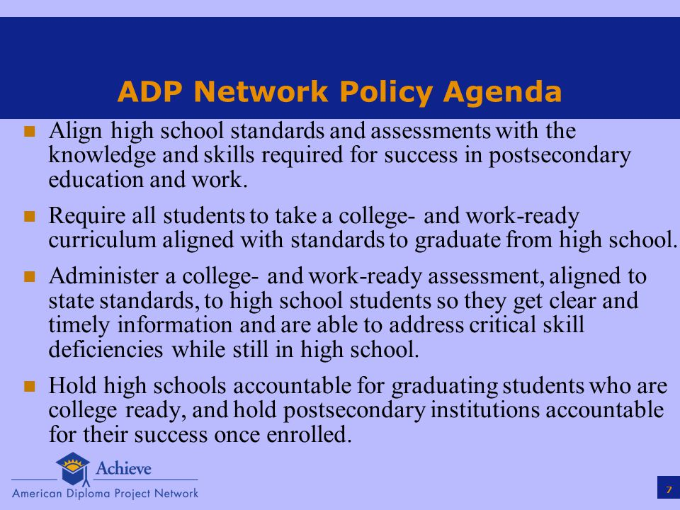 8 ADP Network launched at 2005 Summit: 13 states committed to improving student preparation