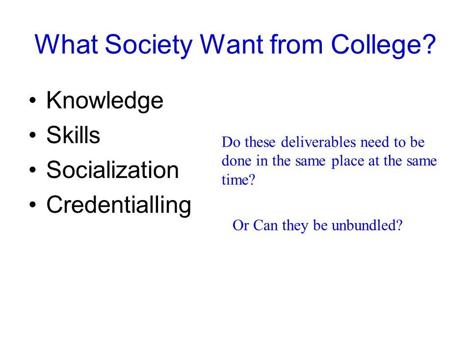 What Society Want from College.