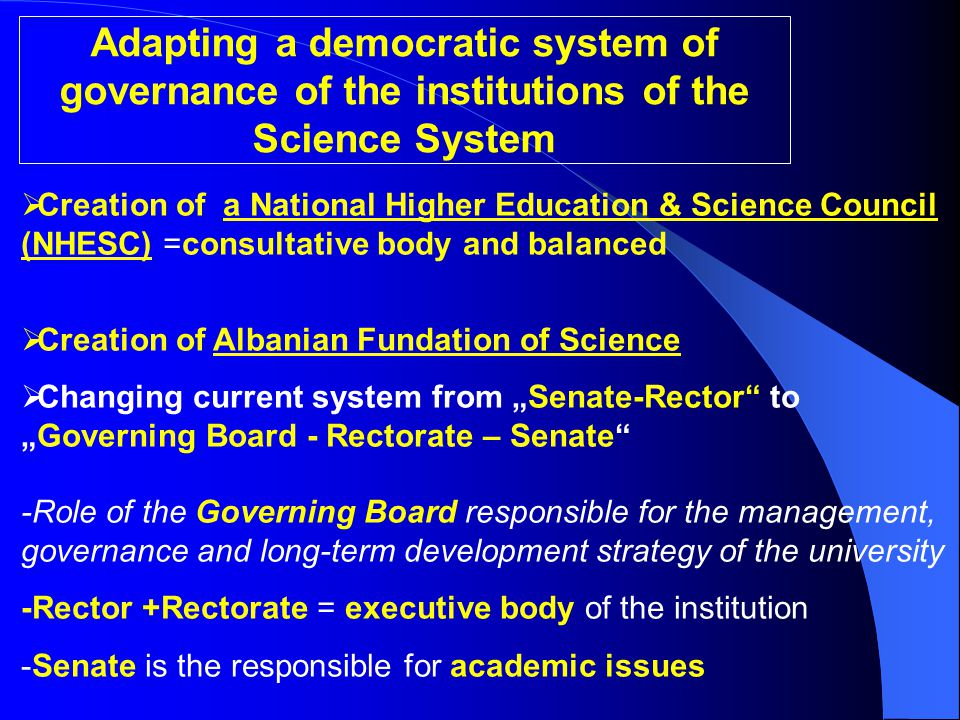 Adapting a democratic system of governance of the institutions of the Science System  Creation of a National Higher Education & Science Council (NHES
