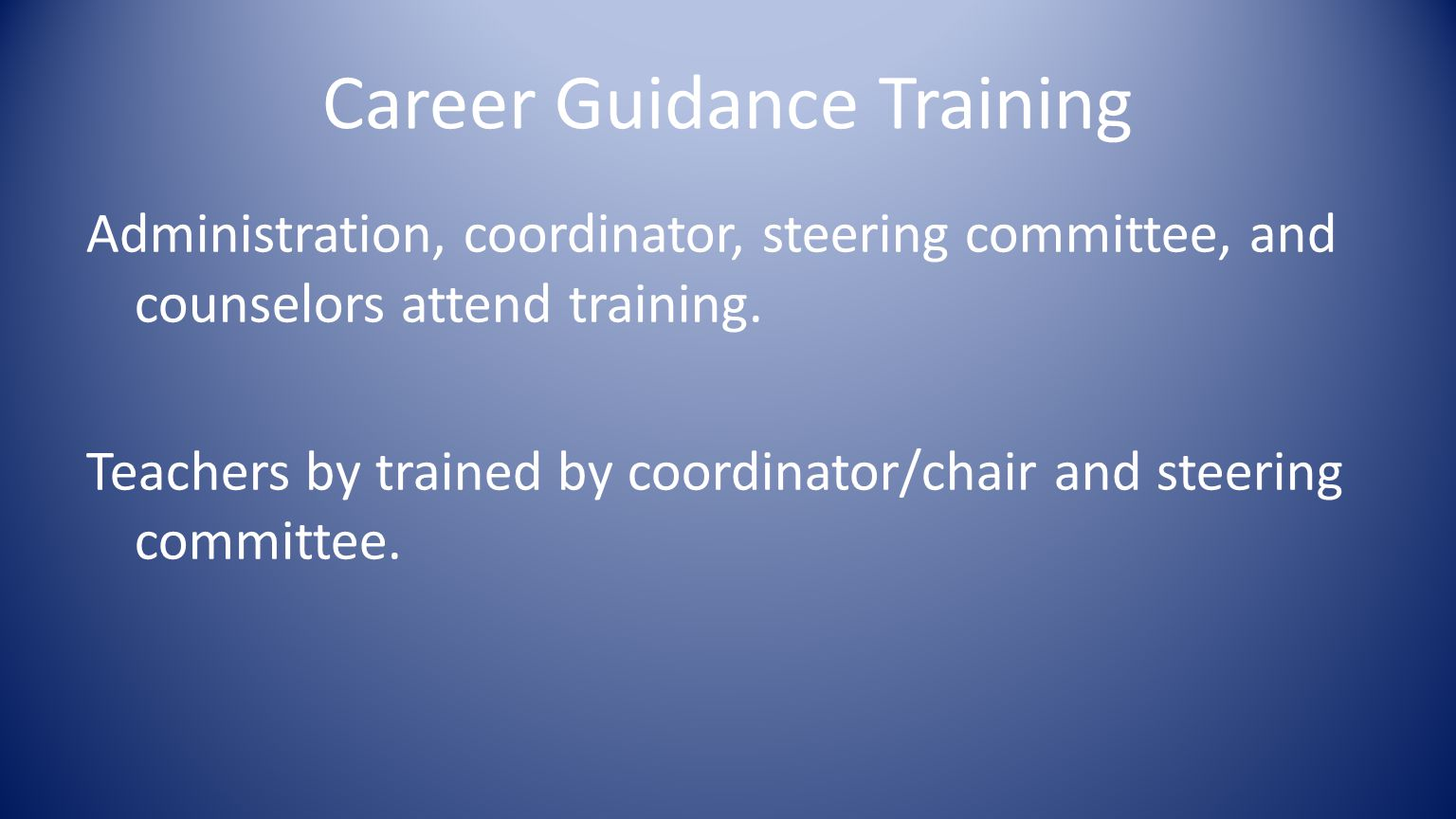 Career Guidance Training Administration, coordinator, steering committee, and counselors attend training.
