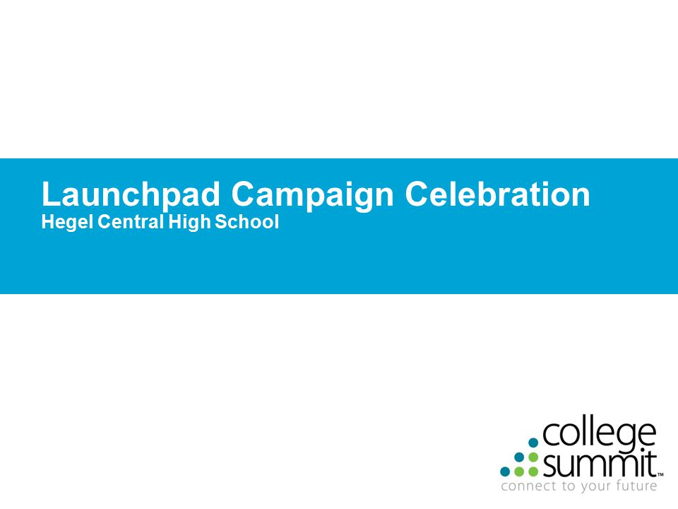 24 Launchpad Campaign Celebration Hegel Central High School