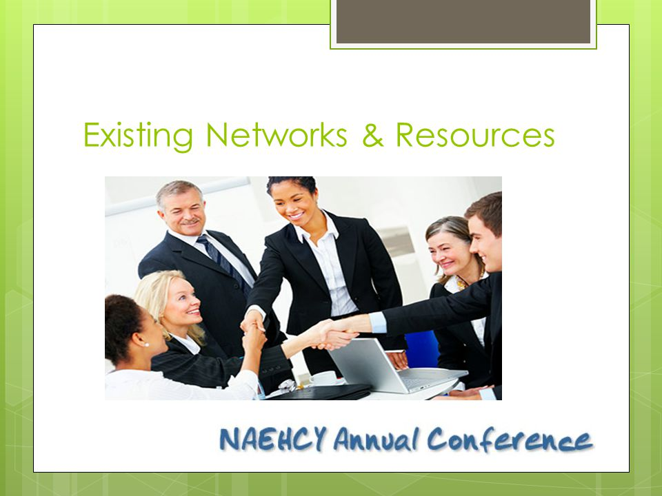 Existing Networks & Resources