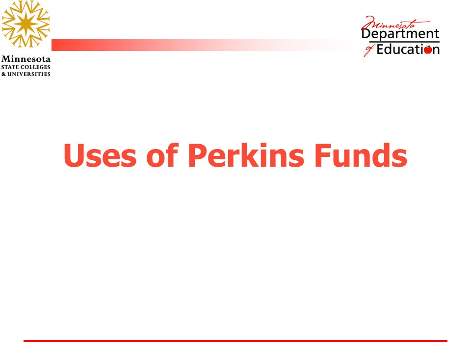 Uses of Perkins Funds