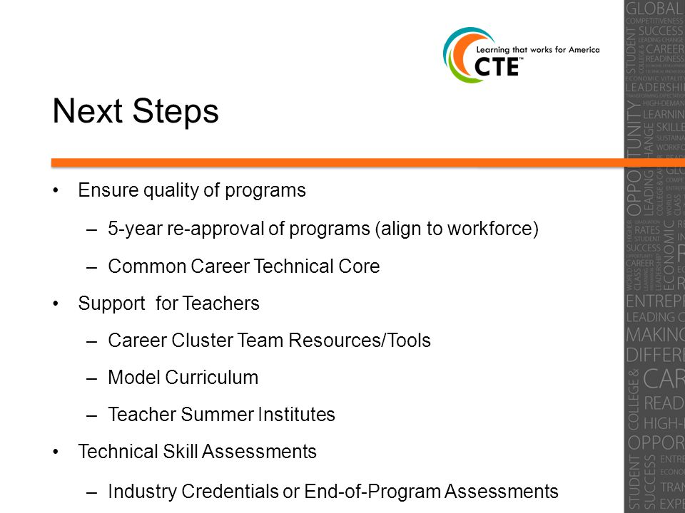 Next Step: Enhanced Collaboration Office of the Secretary of Higher Education Department of Labor and Workforce Development State Employment and Training Commission $3M State Appropriation for County Vocational School Partnership Grants Enhancing opportunities for career pathways –NGA Grant Submission –Convening of comprehensive high school leadership –Enactment of WIOA