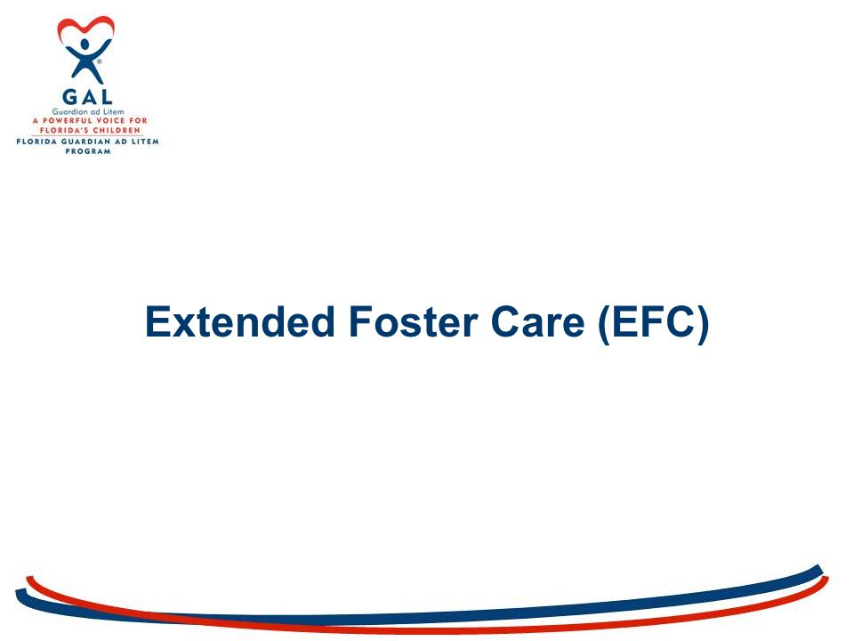 Extended Foster Care (EFC)