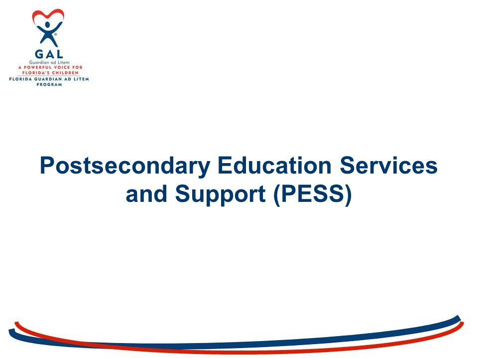 Postsecondary Education Services and Support (PESS)
