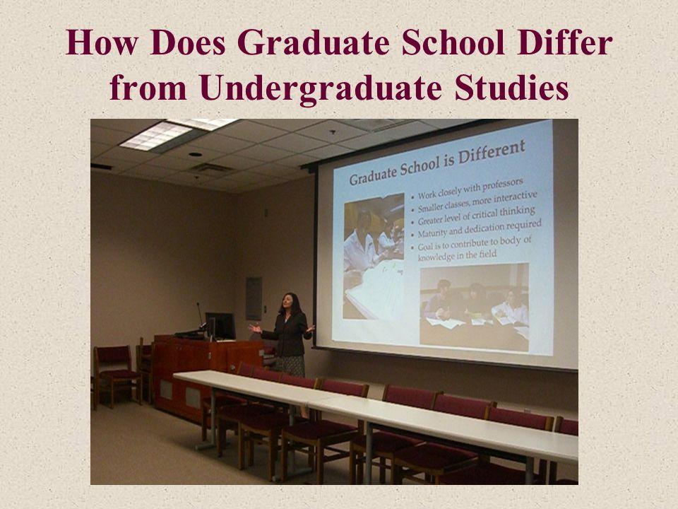 How Does Graduate School Differ from Undergraduate Studies