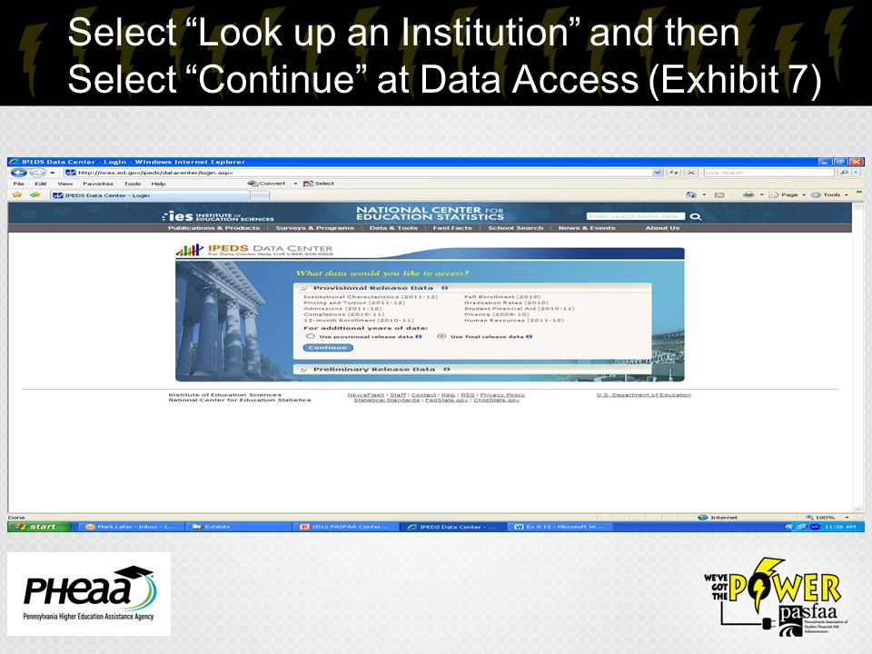 "15 Select ""Look up an Institution"" and then Select ""Continue"" at Data Access (Exhibit 7)"
