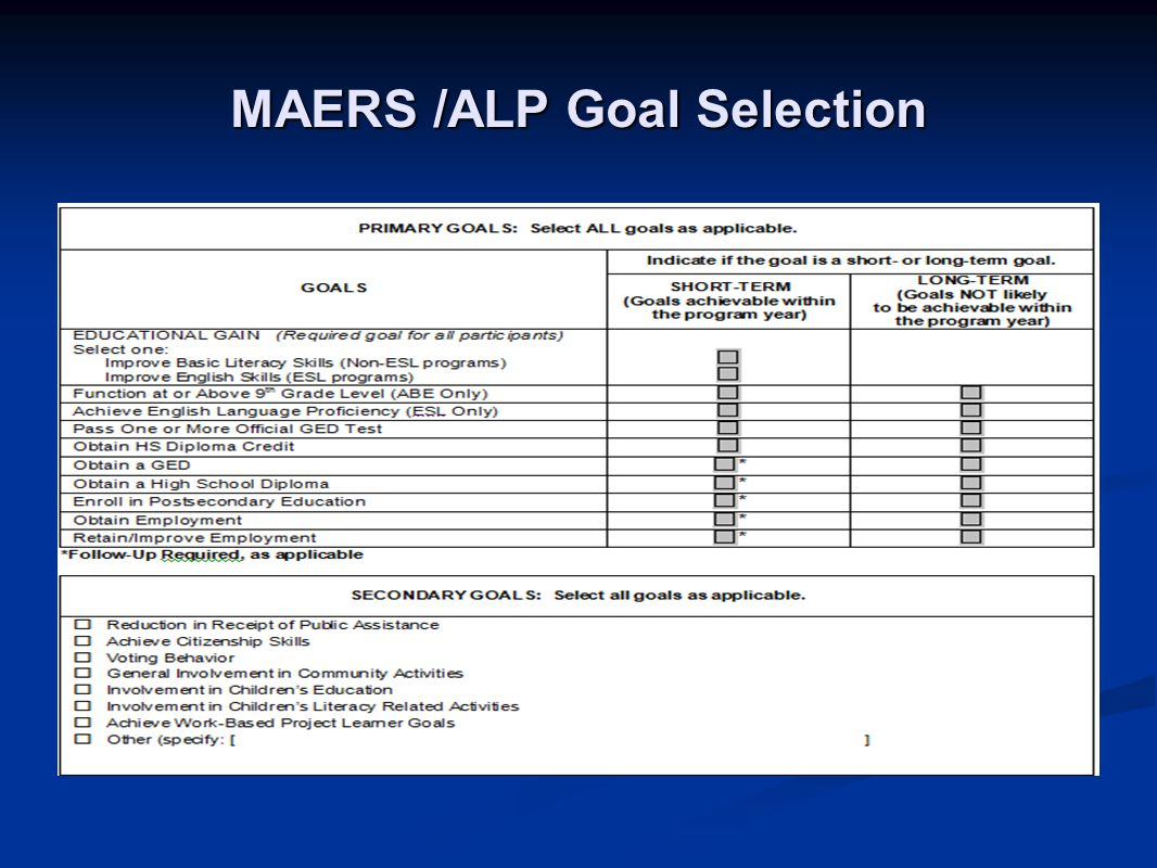 MAERS /ALP Goal Selection