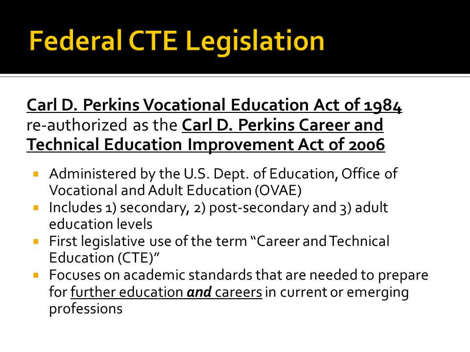  Perkins legislation mandates that as a regular part of its assessments, the National Center for Educational Statistics (NCES) shall collect and report information on career and technical education from a nationally representative sample of students.  The data on the following slides has been extracted from: U.S.