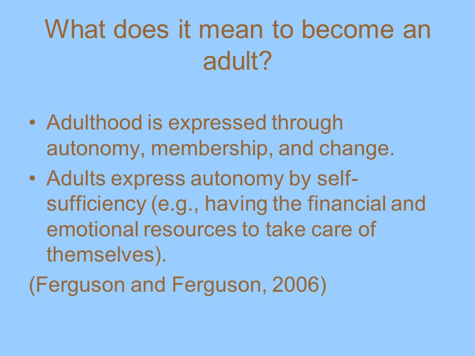 What does it mean to become an adult.