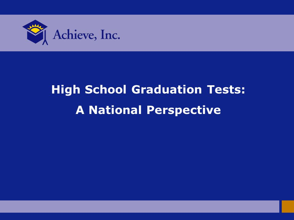 High School Graduation Tests: A National Perspective