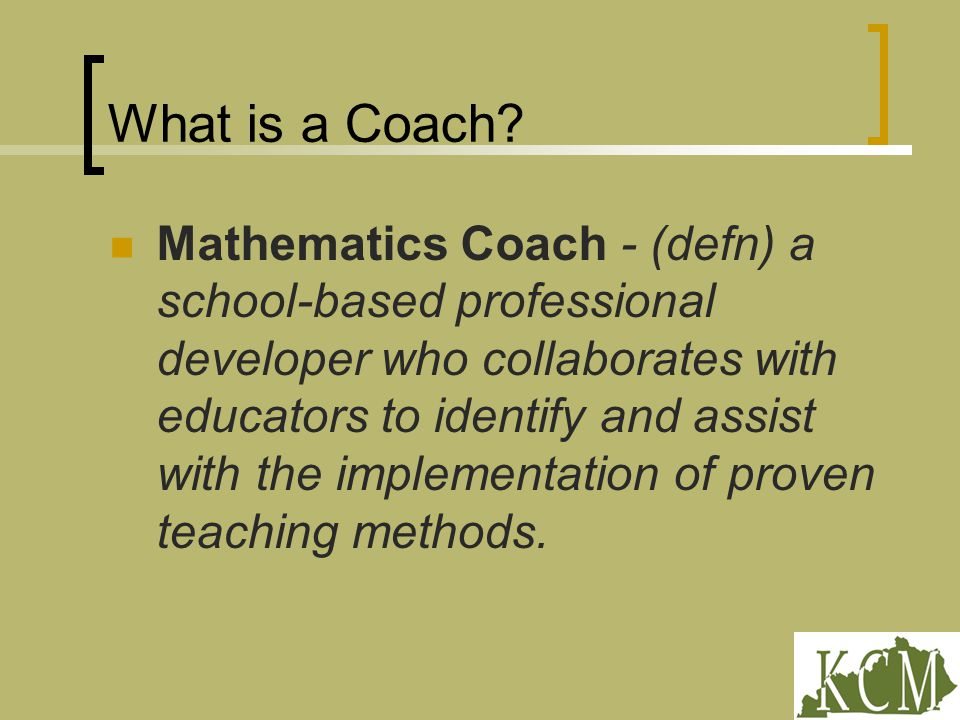 What is a Coach.