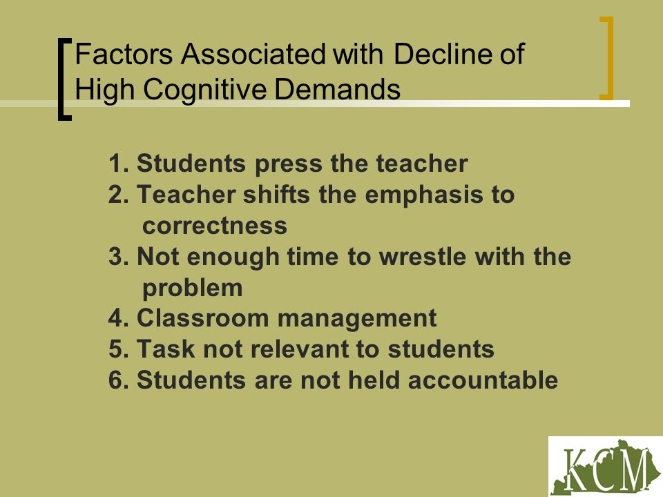 Factors Associated with Decline of High Cognitive Demands 1.
