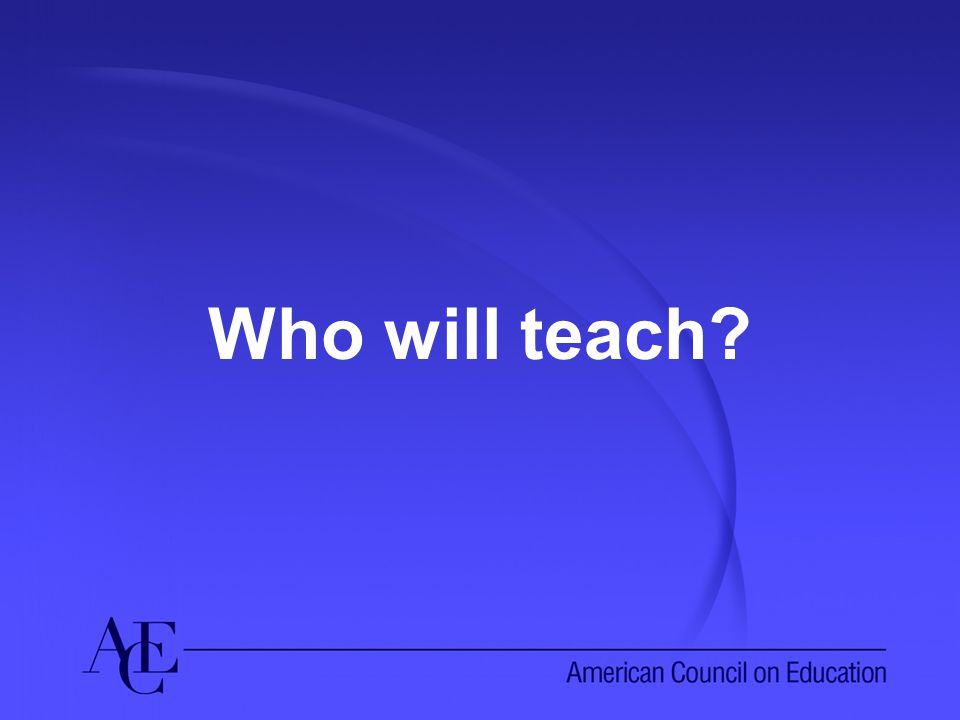 Who will teach