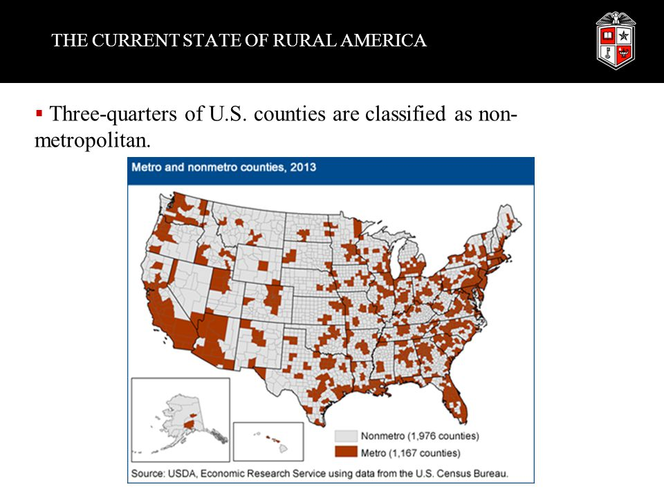 THE CURRENT STATE OF RURAL AMERICA  Three-quarters of U.S.