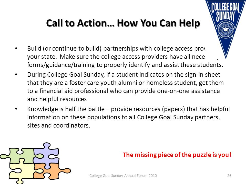 Call to Action… How You Can Help Build (or continue to build) partnerships with college access providers in your state.