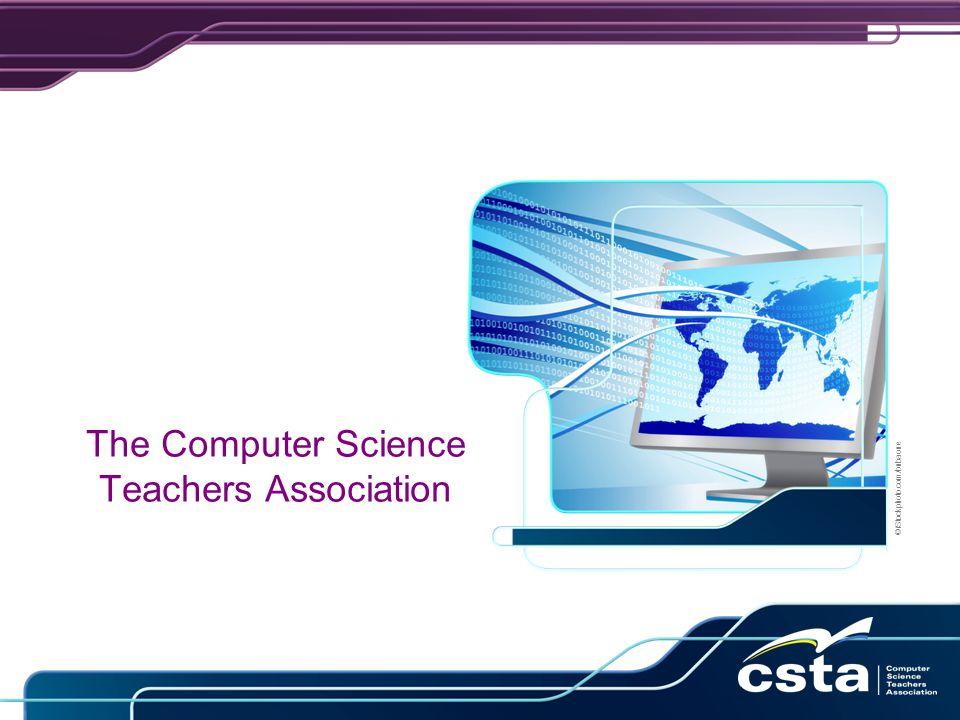 The Computer Science Teachers Association ©iStockphoto.com/bubaone