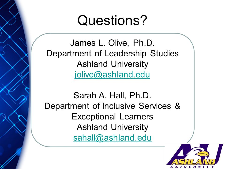 Questions. James L. Olive, Ph.D.