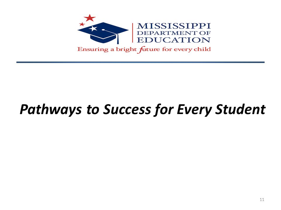 Pathways to Success for Every Student 11