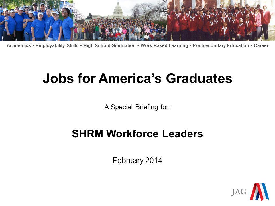 Briefing: Jobs for America's Graduates Alternative Education.