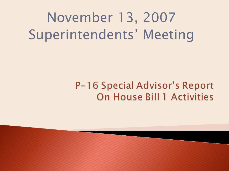 November 13, 2007 Superintendents' Meeting