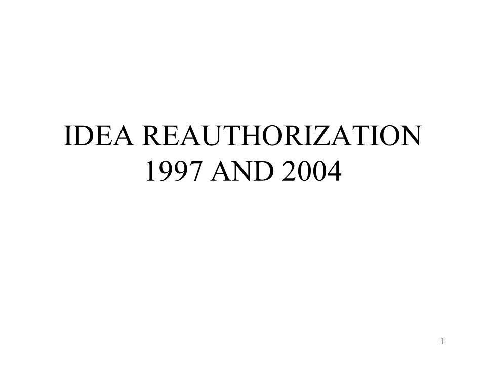 1 IDEA REAUTHORIZATION 1997 AND 2004