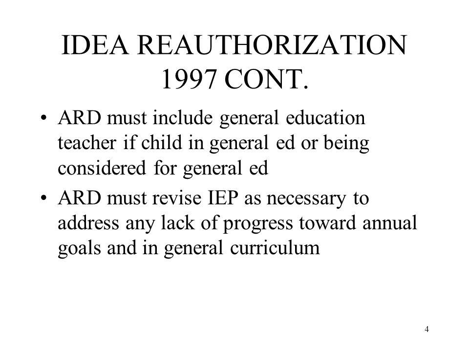 4 IDEA REAUTHORIZATION 1997 CONT.