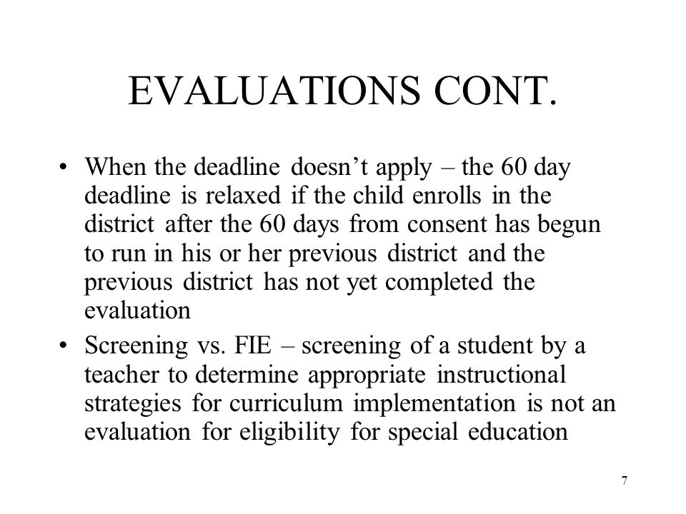 7 EVALUATIONS CONT.