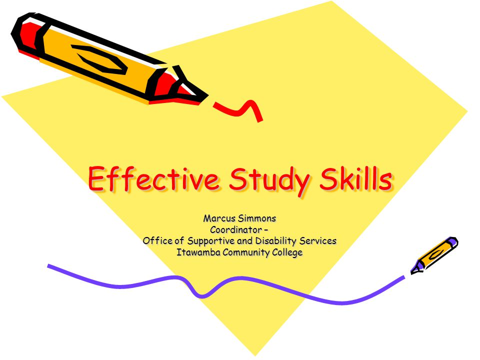 Basic Rationale Many students entering post-secondary education seem to lack the study skills needed to be successful.