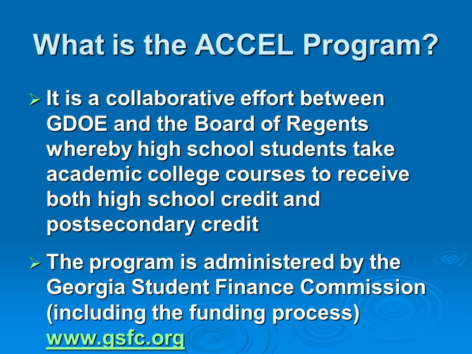 What is the ACCEL Program.