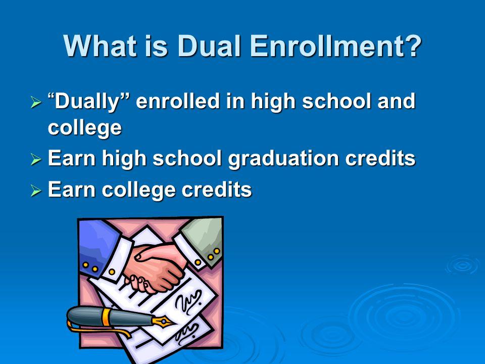 Which Programs Classify as Dual Enrollment.