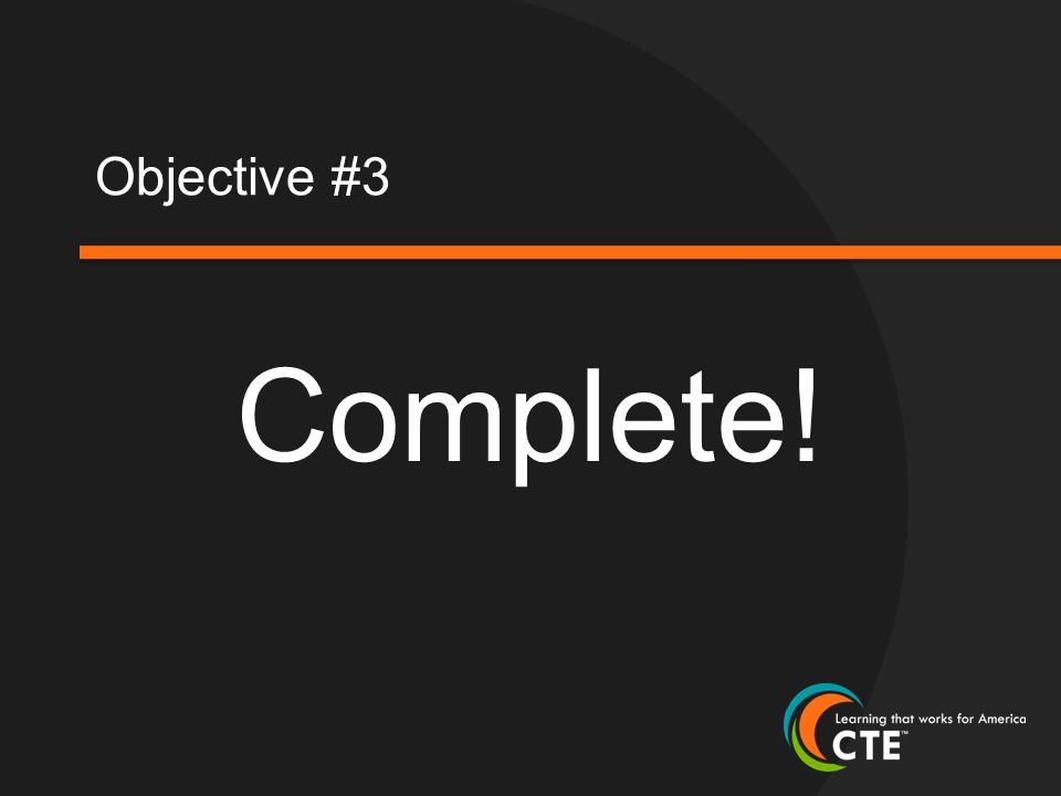 Objective #3 Complete!