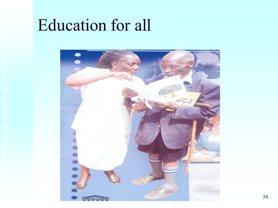 36 Education for all