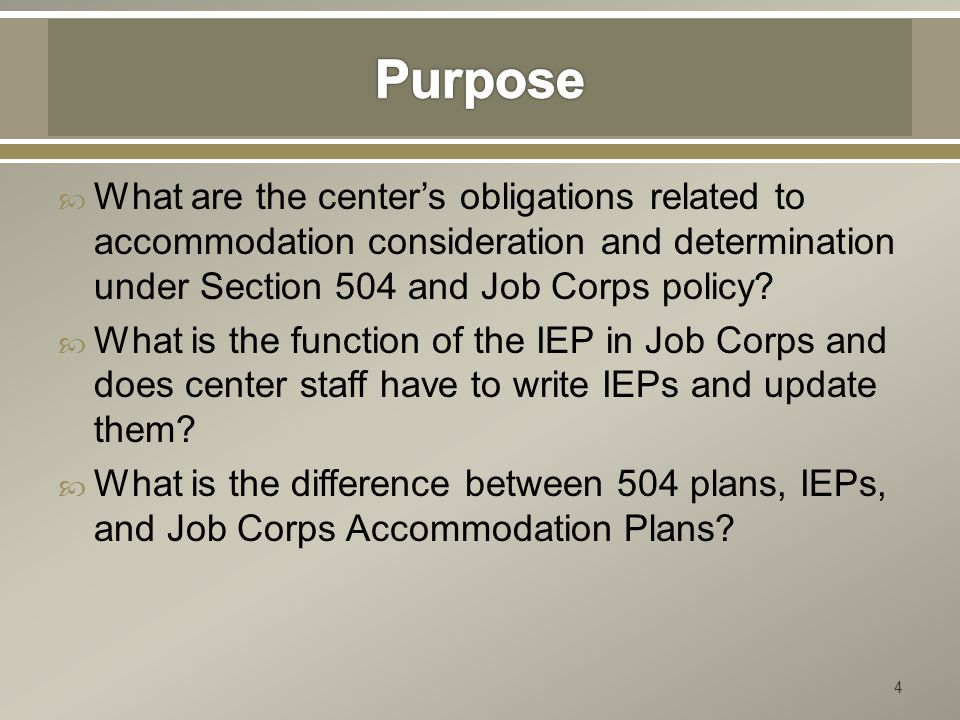  What are the center's obligations related to accommodation consideration and determination under Section 504 and Job Corps policy?  What is the fun