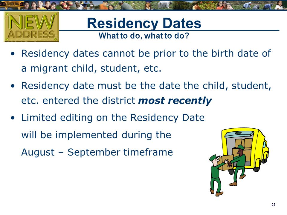 23 Residency Dates What to do, what to do.