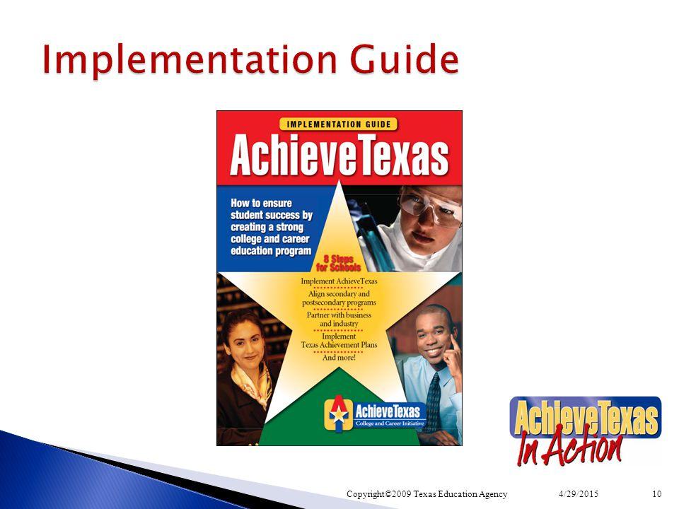 4/29/2015Copyright©2009 Texas Education Agency10