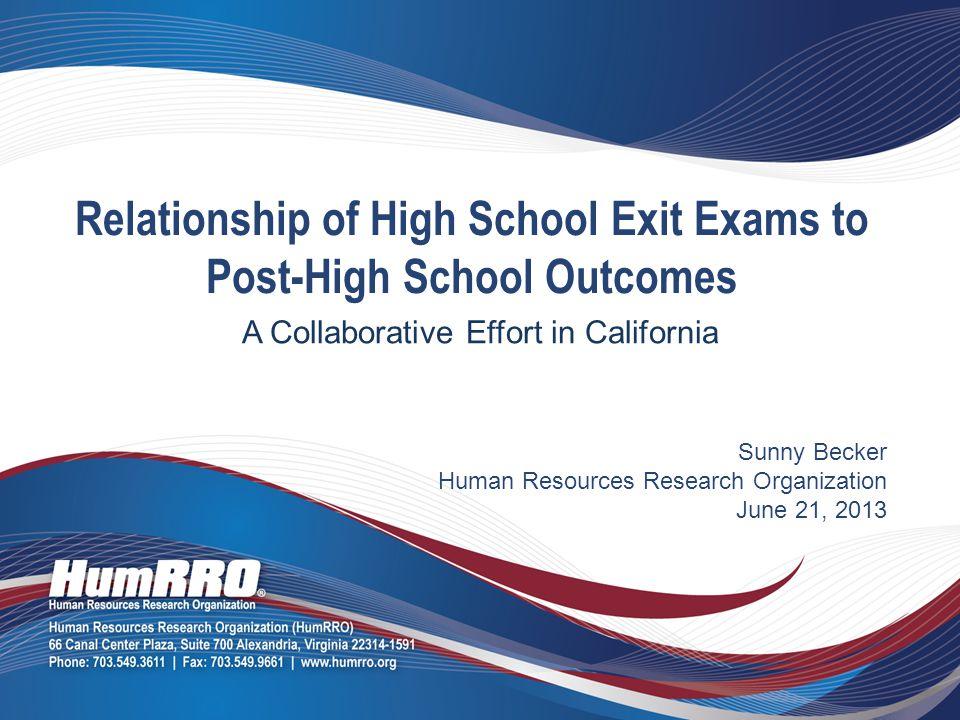 California Independent Evaluator 2 2000Present CAHSEE Independent Evaluator