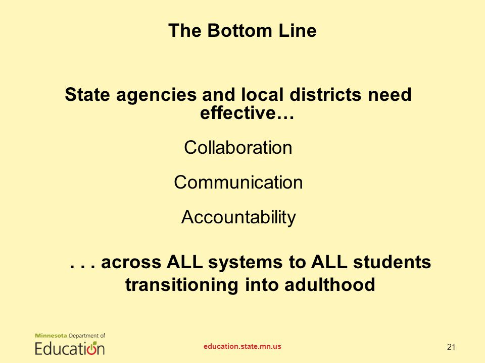 State agencies and local districts need effective… Collaboration Communication Accountability...