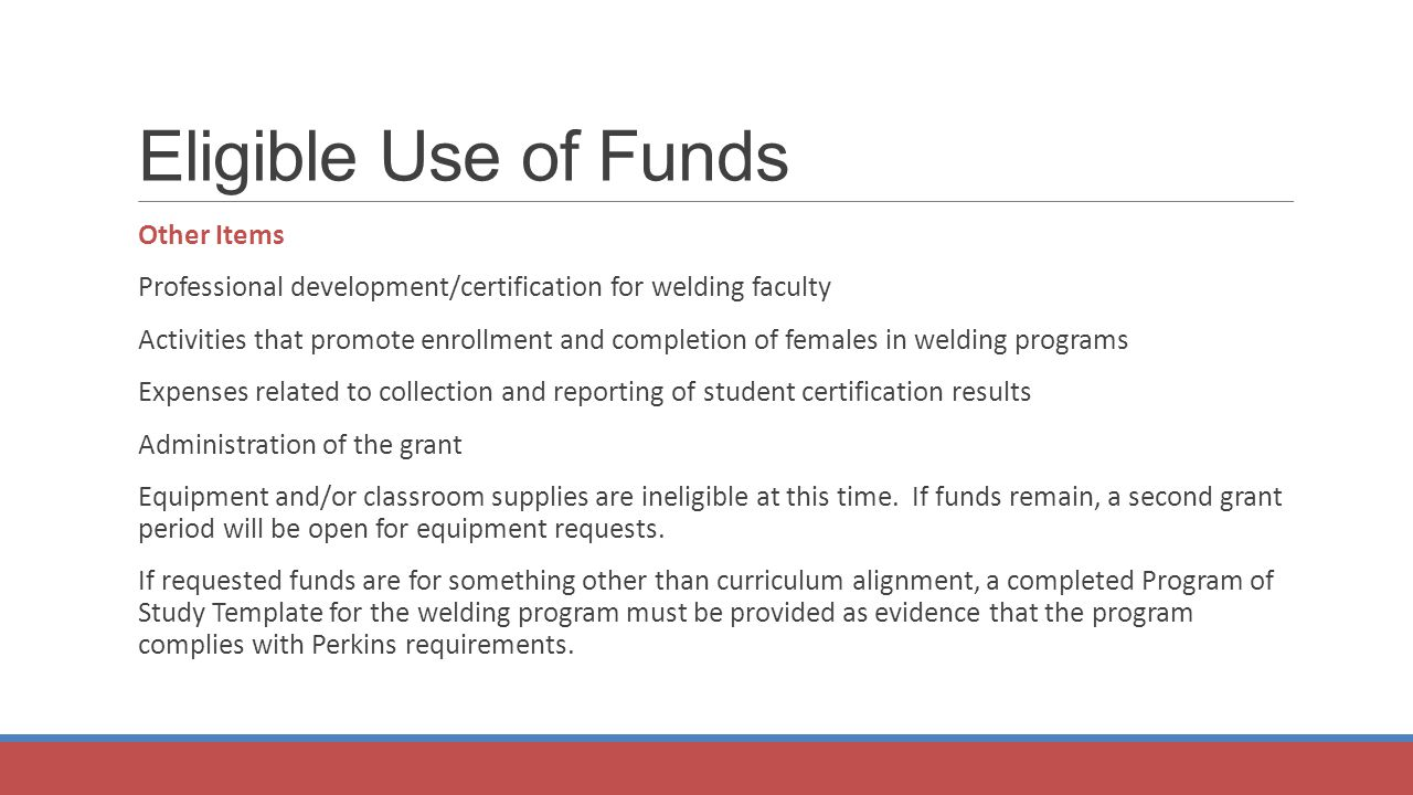 Perkins postsecondary reserve fund grants welding program of study 12 eligible use of funds other items professional developmentcertification for welding faculty activities that promote enrollment and completion of females 1betcityfo Images