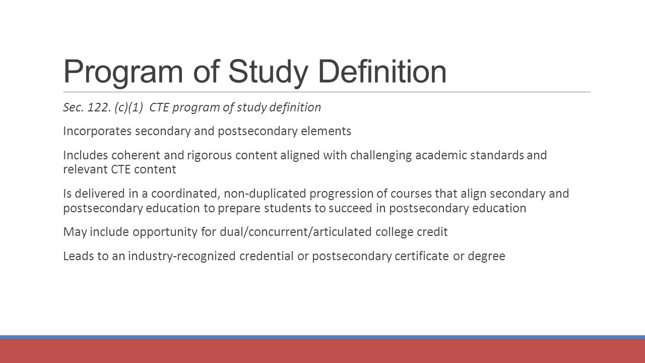 Program of Study Definition Sec. 122.