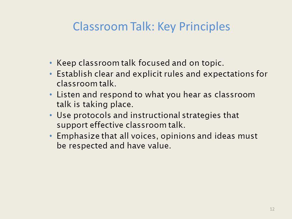 Keep classroom talk focused and on topic.
