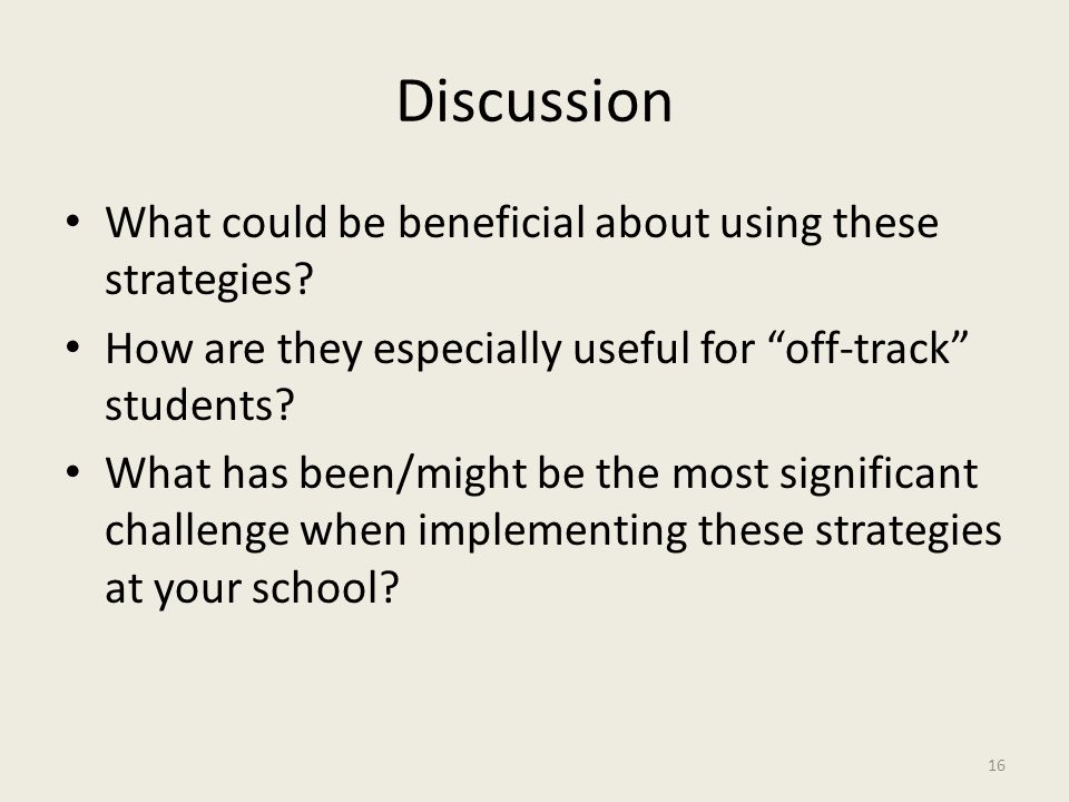 Discussion What could be beneficial about using these strategies.