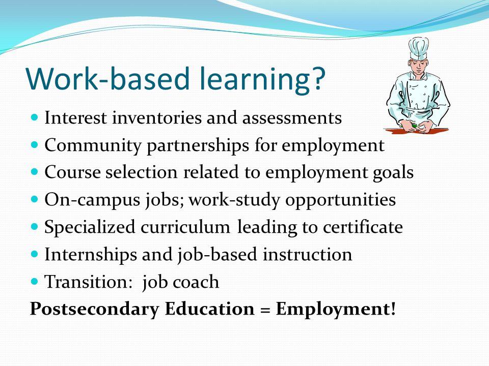 Work-based learning.